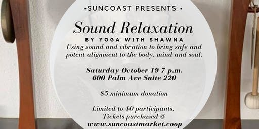 Sound Relaxation Session hosted by SunCoast Market Co-op