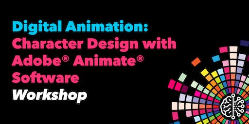 Digital Animation: Character Design with Adobe® Animate® Software