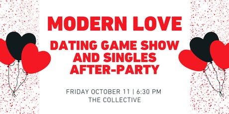 Modern Love: Dating Game Show and Singles After-Party tickets