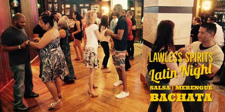 Lawless! Free Salsa & Bachata Latin Thursday Social & Party 10/03 tickets