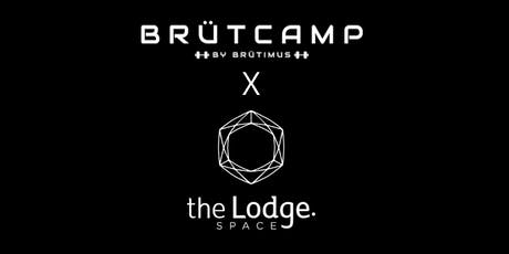 BRÜTCAMP x The Lodge tickets