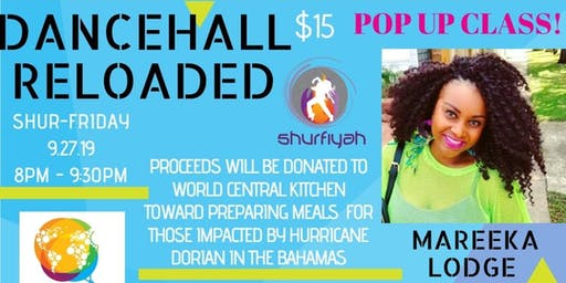 Shurfiyah Entertainment Presents: Dancehall Reloaded Pop Up Class