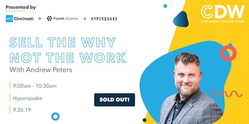 Sell the Why, Not the Work (SOLD OUT)