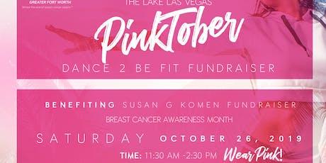 PinkTober DANCE 2 BE FIT FUNDRAISER tickets