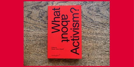 """What about Activism?"" Book Launch tickets"