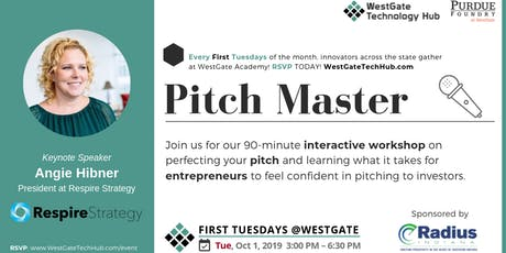 Pitch Master - FIRST TUESDAYS @WestGate  tickets