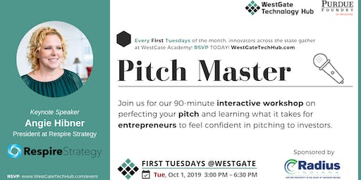 Pitch Master - FIRST TUESDAYS @WestGate