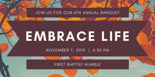 Embrace Life LifeLine's 6th Annual Banquet