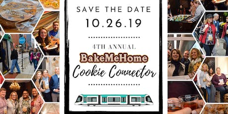 4th Annual Bake Me Home Cookie Connector tickets
