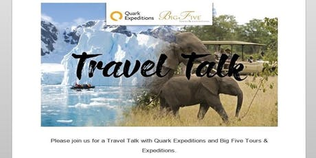 Travel Talk with Quark Expeditions and Big Five Tours & Expeditions Regina tickets