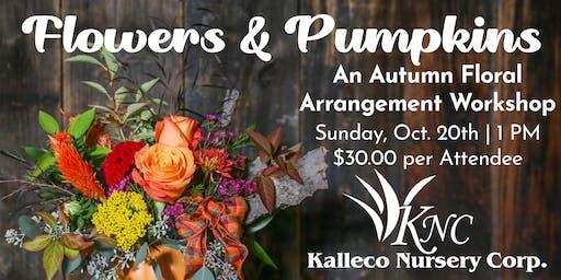 Flowers & Pumpkins: Floral Arrangement Workshop