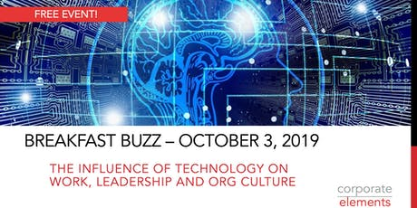 October Breakfast Buzz: The Influence of Technology on Work, Leadership and Org Culture tickets