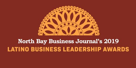 North Bay Latino Business Leadership Awards luncheon tickets