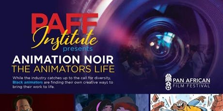 Animation Noir: The Animator's Life tickets