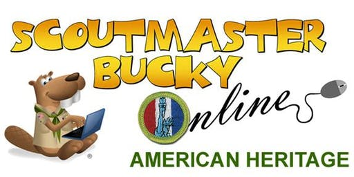 Scoutmaster Bucky Online - American Heritage Merit Badge - 2020-01-08 - Scouts BSA