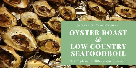 Low Country Seafood Boil and Oyster Roast @ Joslin Garden tickets