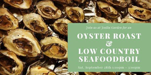 Low Country Seafood Boil and Oyster Roast @ Joslin Garden