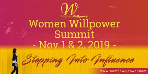 Women Willpower Summit Nov1 (8-3p) and Nov2 (9-noon)