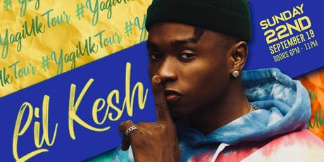 Lil Kesh YAGI Concert - Live in London tickets
