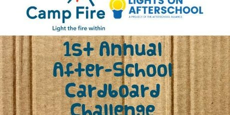 Camp Fire After-school Cardboard Challenge tickets