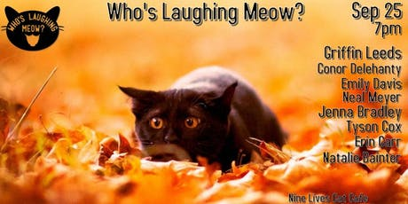 Who's Laughing Meow? - September tickets