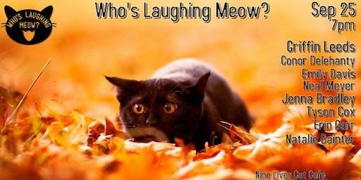 Who's Laughing Meow? - September