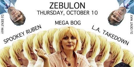 Spookey Ruben, L.A. Takedown, Mega Bog w/ DJ Dent May tickets
