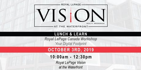 Royal LePage Vision Lunch & Learn: Your Digital Footprint tickets