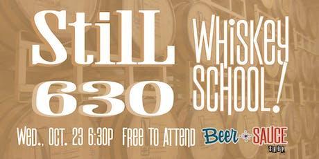 Still 630 Rare Whiskey School tickets