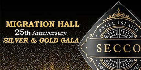Silver & Gold Gala - 25th Anniversary of Migration Hall tickets