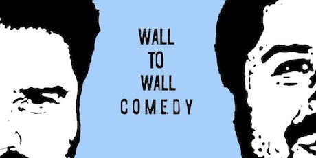 Wall to Wall Comedy - Season 2 Premiere tickets