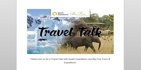 Travel Talk with Quark Expeditions & Big Five Tours & Expeditions Saskatoon tickets