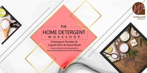 The Home Detergent Workshop