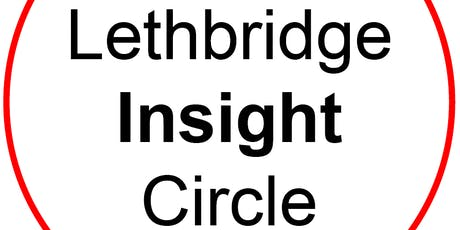 Lethbridge Insight Circle - 2019-20 tickets