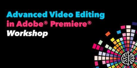 Advanced Video Editing in Adobe Premiere tickets