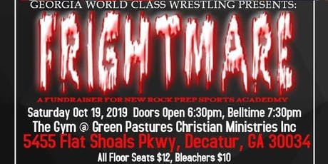NewRock and GA World Class Wrestling presents Fright mare tickets