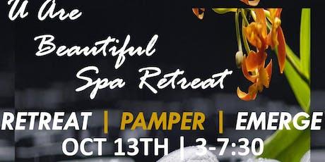 U Are Beautiful Spa Retreat tickets