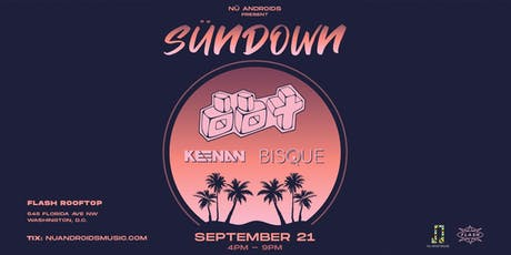 Sündown: DBT & Friends at Flash Rooftop (21+) tickets