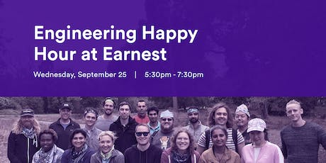 Engineering Happy Hour at Earnest tickets