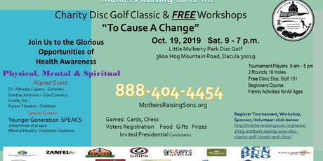 "Mothers Raising Sons Charity Disc Golf Classic ""To Cause A Change"" tickets"