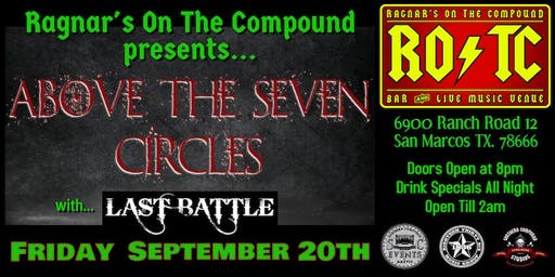 Above The Seven Circles/Last Battle FREE SHOW with TicketOfBandYou'reSeeing