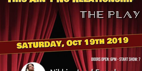 "This Ain't No Relationship ""The Play"" tickets"