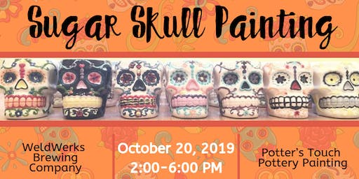Sugar Skull Painting at WeldWerks Brewing Company (10/20)
