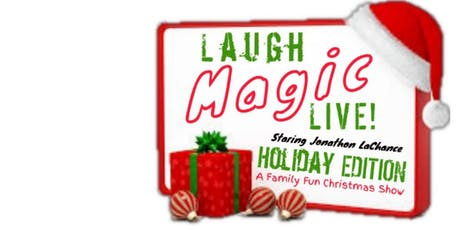 Laugh Magic LIVE! Holiday Edition tickets