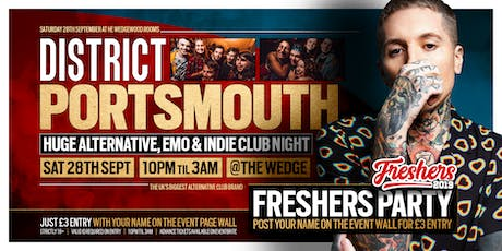 DISTRICT Portsmouth // The Big Alt Freshers Party // Sat 28th September tickets