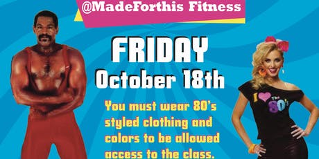 MadeForThis Fitness 80's Style Workout tickets