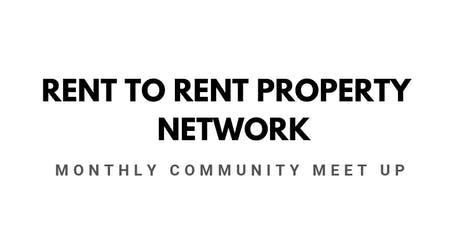 Rent To Rent Property Networking Meet up tickets