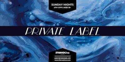 Private Label feat. Surain & Friends - Stereo Live Houston