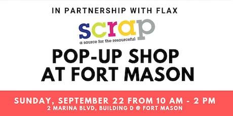 SCRAP Pop-up Shop at Fort Mason tickets