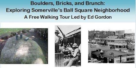 Boulders, Bricks, and Brunch: Somerville's Ball Square Neighborhood tickets
